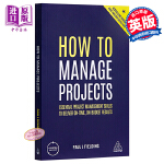 【中商原版】如何管理项目 英文原版 How to Manage Projects 项目管理 Paul J. Field