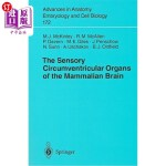【中商海外直订】The Sensory Circumventricular Organs of the Mammali
