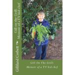 【预订】Gill on the Grill: A Memoir of a TV Kid Chef