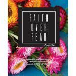 【预订】Faith Over Fear: Bible Study, Hand Lettering, and Water