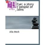 【中商海外直订】Blue Eye; A Story of the People of the Plains