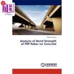 【中商海外直订】Analysis of Bond Strength of Frp Rebar on Concrete