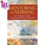 【中商海外直订】Mentoring in Nursing: A Dynamic and Collaborative P