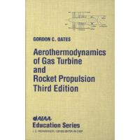 【预订】Aerothermodynamics of Gas Turbine Rocket Propulsion [Wi