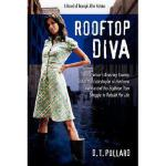 【预订】Rooftop Diva: A Novel of Triumph After Katrina
