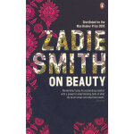 Zadie Smith On Beauty 美轮美奂
