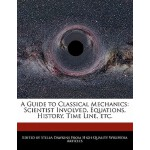【预订】A Guide to Classical Mechanics: Scientist Involved, Equ