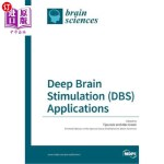 【中商海外直订】Deep Brain Stimulation (DBS) Applications