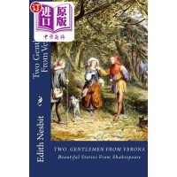 【中商海外直订】Two Gentlemen from Verona: Beautiful Stories from S