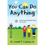 【预订】You Can Do Anything: 12 Ways to Be the Best Person You