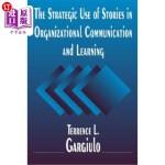 【中商海外直订】The Strategic Use of Stories in Organizational Comm