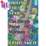 【中商海外直订】Orion the Star: The Purple Purse Merman