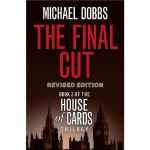 现货 英文原版 The Final Cut (House of Cards Trilogy, Book 3)