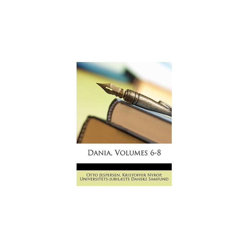 【预订】Dania, Volumes 6-8 预订商品,需要1-3个月发货,非质量问题不接受退换货。