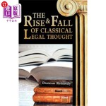 【中商海外直订】The Rise and Fall of Classical Legal Thought