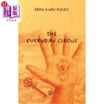 【中商海外直订】The Everyday Circus
