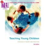 【中商海外直订】Teaching Young Children: Choices in Theory and Prac
