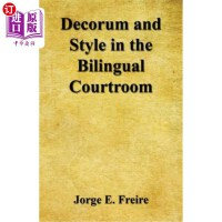 【中商海外直订】Decorum and Style in the Bilingual Courtroom
