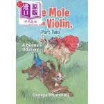 【中商海外直订】The Mole and the Violin, Part Two: A Bunny's Odysse