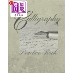 【中商海外直订】Calligraphy: Practice Book