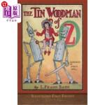 【中商海外直订】The Tin Woodman of Oz: Illustrated First Edition