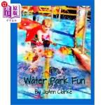 【中商海外直订】Water Park Fun: Early Learning Beginner Readers