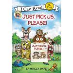 【预订】Little Critter: Just Pick Us, Please!