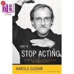 【中商海外直订】How to Stop Acting