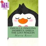 【中商海外直订】Emilia La Oinguina Smarrita/Emilia the Lost Penguin