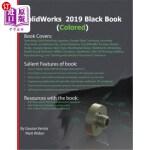 【中商海外直订】Solidworks 2019 Black Book (Colored)