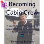 【中商海外直订】Becoming Cabin Crew: A Course Textbook Designed to