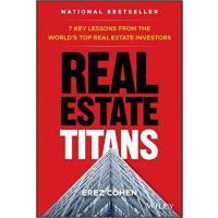 【预订】Real Estate Titans - 7 Key Lessons From The World?S Top
