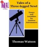 【中商海外直订】Tales of a Three-legged Newt
