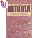 【中商海外直订】Neruda: An Intimate Biography