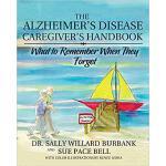 【预订】The Alzheimer's Disease Caregiver's Handbook: What to R