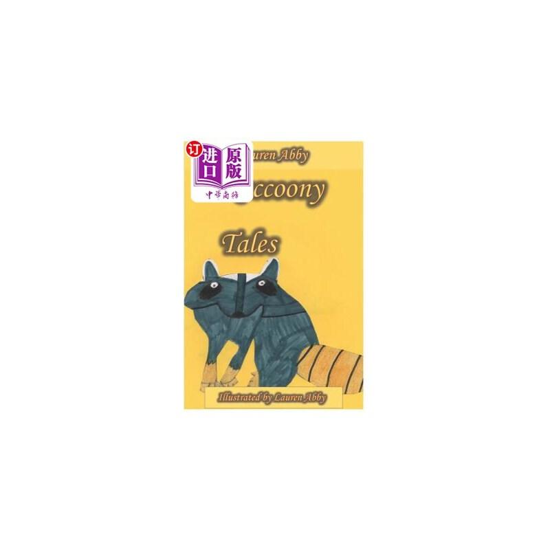 【中商海外直订】Raccoony Tales 海外发货,付款后预计2-4周到货