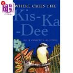 【中商海外直订】Where Cries the Kis-Ka-Dee