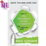 【中商海外直订】How to Use Discussion in the Classroom the Complete