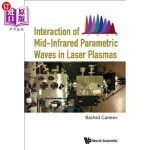 【中商海外直订】Interaction of Mid-Infrared Parametric Waves in Las