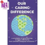 【中商海外直订】Our Caring Difference: A compilation of remembering