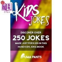 【中商海外直订】Kids Jokes: Discover Over 250 Jokes, Made Just for