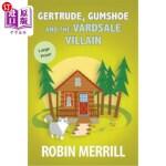 【中商海外直订】Gertrude, Gumshoe and the VardSale Villain