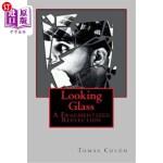 【中商海外直订】Looking Glass
