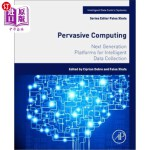 【中商海外直订】Pervasive Computing: Next Generation Platforms for