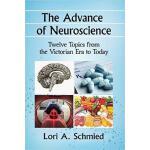 【预订】The Advance of Neuroscience: Twelve Topics from the Vic