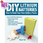 【中商海外直订】DIY Lithium Batteries: How to Build Your Own Batter