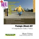 【中商海外直订】Pixologic ZBrush 4R7: A Comprehensive Guide