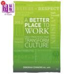 【中商海外直订】A Better Place to Work: Daily Practices That Transf