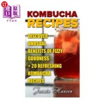 【中商海外直订】Kombucha Recipes: Discover unusual Benefits Of Fizz