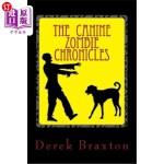 【中商海外直订】The Canine Zombie Chronicles